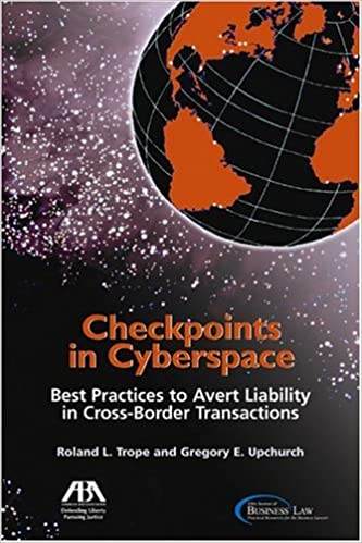 Checkpoints in Cyberspace: Best Practices to Avert Liability in Cross-border Transactions