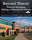 Beyond Theory: Practical Strategies Making a Difference in Schools