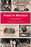 Food in Missouri, Madeline Matson, 0826209602