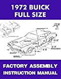 img - for 1972 BUICK FULL-SIZE & RIVIERA FACTORY ASSEMBLY INSTRUCTION MANUAL Includes Wildcat, LeSabre, Electra 225 book / textbook / text book