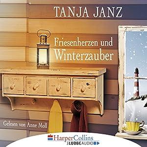 Friesenherzen und Winterzauber Hörbuch