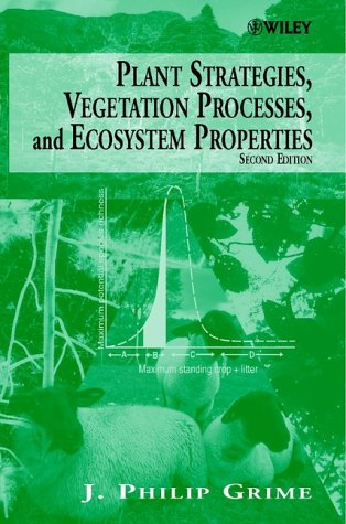 Plant Strategies, Vegetation Processes, and Ecosystem Properties, 2nd Edition