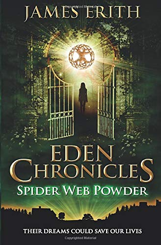 Spider Web Powder  Eden Chronicles Band 2