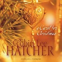A Carol for Christmas Audiobook by Robin Lee Hatcher Narrated by Kathy Garver