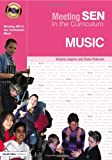 Meeting SEN in the Curriculum - Music, Victoria Jaquiss and Diane Paterson, 1843121689