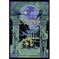 Ways of the Strega: Italian Witchcraft : Its Lore, Magick, and Spells (Llewellyn's World Religion & Magick Series)