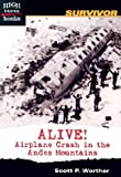 Alive!: Airplane Crash in the Andes Mountains (High Interest Books)