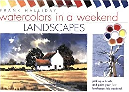 Watercolors in a WeekendLandscapes