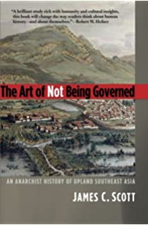 Amazon against the grain a deep history of the earliest states the art of not being governed an anarchist history of upland southeast asia yale fandeluxe Images