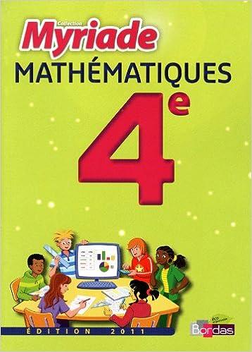 Livre MATHS 4E MYRIADE MANUEL PF 11 epub pdf