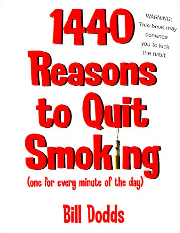 Download 1,440 Reasons To Quit Smoking: One for Every Minute of the Day ... and Night PDF