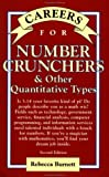 Careers for Number Crunchers and Other Quantitative Types, Burnett, Rebecca, 0071387242
