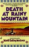 Death at Rainy Mountain, Mardi Oakley Medawar, 0425161412