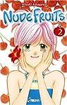 Nude Fruits, tome 2 par Kitagawa