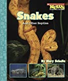 img - for Snakes and Other Reptiles (Scholastic News Nonfiction Readers: Animal Survivors) book / textbook / text book