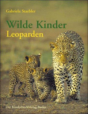Wilde Kinder, Leoparden