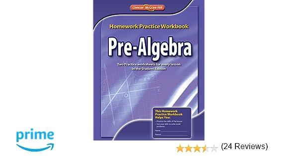 Pre-Algebra, Homework Practice Workbook (MERRILL PRE-ALGEBRA ...