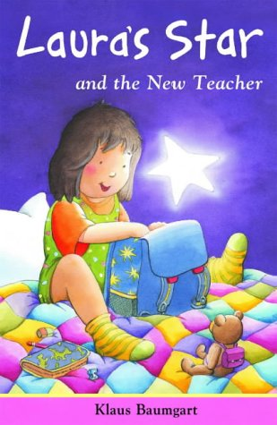 Laura's Star and the New Teacher