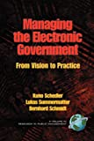 Managing the Electronic Government, Kuno Schedler and Lukas Summermatter, 1593112440