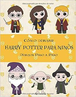 Book's Cover of Cómo dibujar Harry Potter Para Niños: Dibujos paso a paso: Harry Potter Libro de dibujo (Español) Tapa blanda – 20 julio 2020