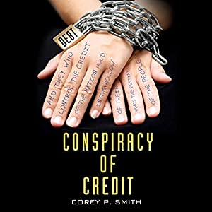 Conspiracy of Credit Audiobook