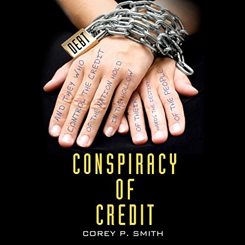 Conspiracy of Credit