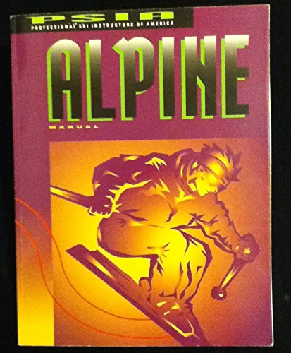 Alpine Manual (Alpine Professional Ski)