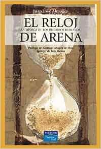 El Reloj de Arena (Spanish Edition): Almagro