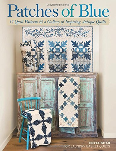 Patches of Blue: 17 Quilt Patterns and a Gallery of Inspiring Antique Quilts cover