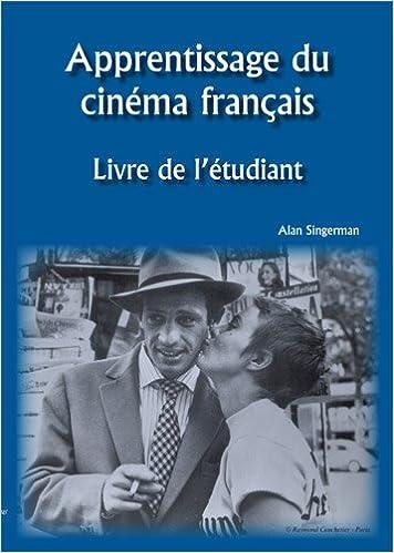 Apprentissage du Cinéma Français:Livre de L'étudiant (French Edition)