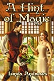 A Hint of Magic, Linda Andrews, 1934135089