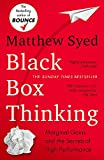img - for Black Box Thinking: The Surprising Truth About Success book / textbook / text book