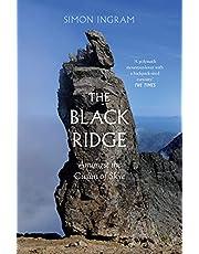 The Black Ridge: Amongst the Cuillin of Skye