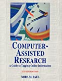 Computer Assisted Research, Nora M. Paul, 1566251370