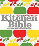 The Illustrated Kitchen Bible, Dorling Kindersley Publishing Staff, 0756639743