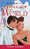 A Whole New World, Yvonne Lehman, 1557489696