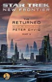 The Returned, Part III (Star Trek: New Frontier Book 3)
