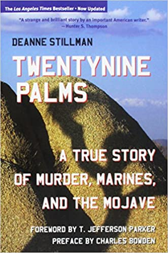 Twentynine Palms: A True Story of Murder, Marines, and the