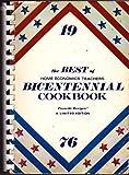 The Best of Home Economics Teachers Bicentennial Cookbook, Home Economics Teachers, 0871971038