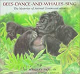 Bees Dance and Whales Sing, Margery Facklam, 0871565730