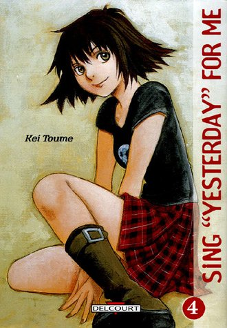 Sing Yesterday for Me, Tome 4 :
