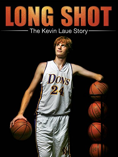 Long Shot: The Kevin Laue Story by