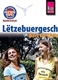 Reise Know-How Sprachführer Lëtzebuergesch - Wort für Wort