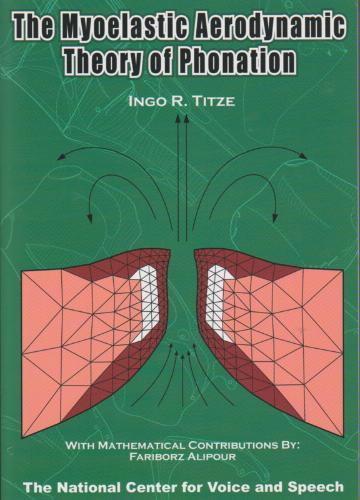 The Myoelastic Aerodynamic Theory of Phonation