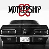 FAST CAR by Mothership