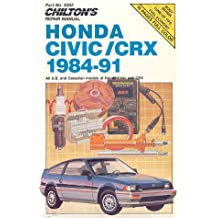 Chilton's Repair Manual: All U.S. and Canadian Models of Honda Civic and Crx