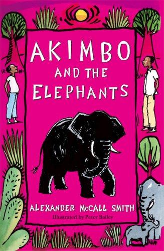 Akimbo and the Elephants: Amazon.co.uk: McCall Smith, Alexander: 9781405218115: Books