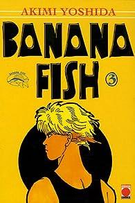 Banana Fish, tome 3 par Akimi Yoshida