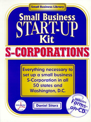 S-Corporations: Small Business Start-Up Kits (The Small Business Library)