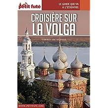CROISIÈRE SUR LA VOLGA 2017 Carnet Petit Futé (Carnet de voyage) (French Edition)